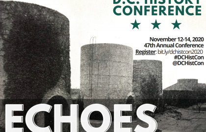 Echoes: The 47th Annual DC History Conference