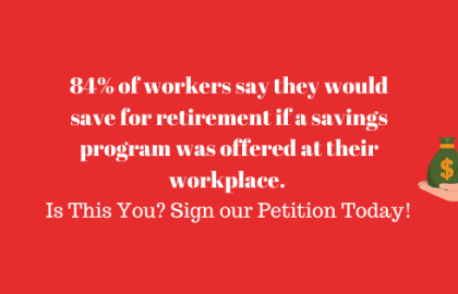 Sign Our Petition! Maine Needs a Retirement Savings Program for ALL Mainers