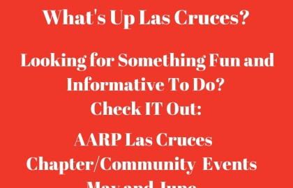 Las Cruces AARP Community Events -- July, August, September