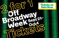 off broadway - tix on sale now
